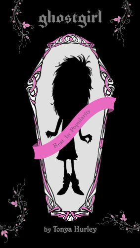 Ghostgirl by Tonya Hurley