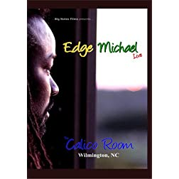 Edge Michael Live at The Calico Room