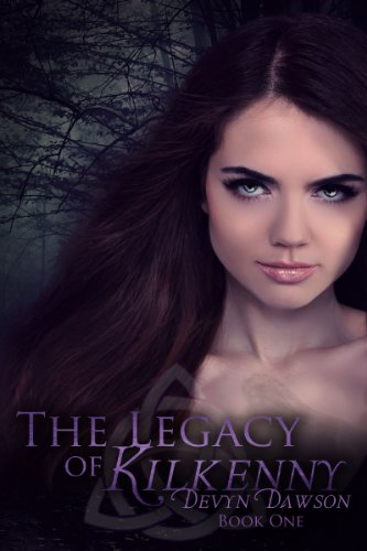 The Legacy of Kilkenny (The Legacy of Kilkenny Series)