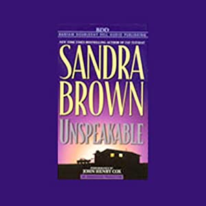 Unspeakable | [Sandra Brown]