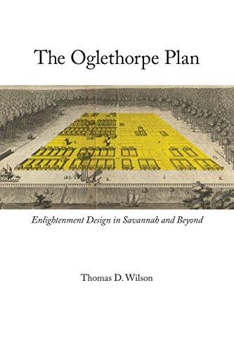 Oglethorpe Plan: Enlightenment Design in Savannah and Beyond