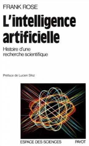 L'Intelligence artificielle. Histoire d'une recherche scientifique