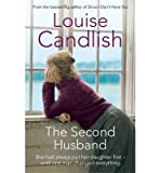 Louise Candlish [(The Second Husband)] [ By (author) Louise Candlish ] [April, 2015]