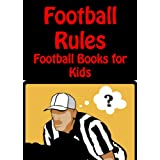 Football Rules - Football Books for Kids - Interactive Games and Kindle Quiz Edition ~ Ryan James