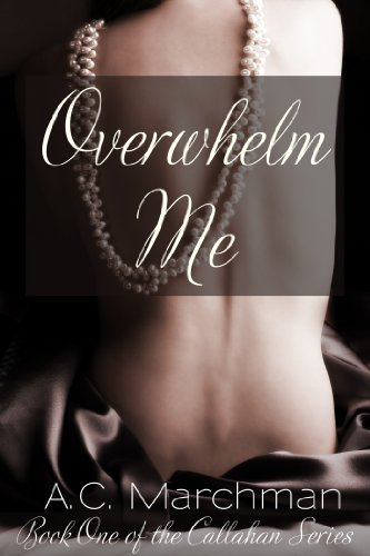 Overwhelm Me (Callahan Series)