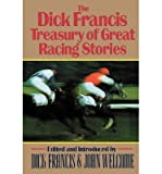 img - for [The Dick Francis Treasury of Great Racing Stories] (By: Dick Francis) [published: November, 1990] book / textbook / text book