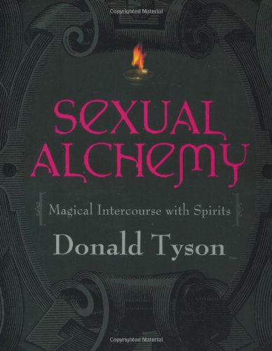 Sexual Alchemy: Magical Intercourse with Spirits