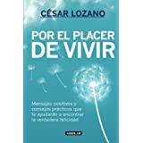 Por el placer de vivir (New Ed.) (Spanish Edition)