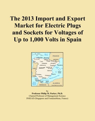 The 2013 Import And Export Market For Electric Plugs And Sockets For Voltages Of Up To 1,000 Volts In Spain