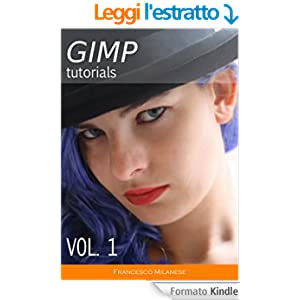 GIMP tutorials - Volume 1