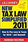 img - for J.K. Lasser's New Tax Law Simplified 2011 Publisher: Wiley; Revised edition edition book / textbook / text book