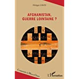 Afghanistan, guerre lointaine ?