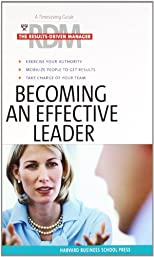 Becoming an Effective Leader (Results Driven Manager)