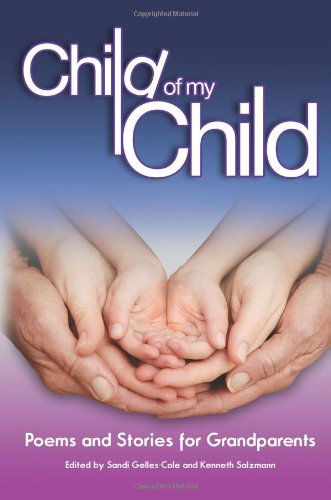 Child of My Child: Poems and Stories for Grandparents
