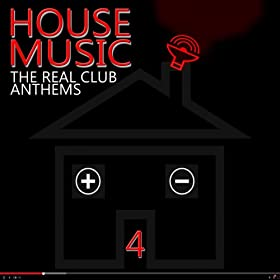 House music the real club anthems vol 4 various for Real house music