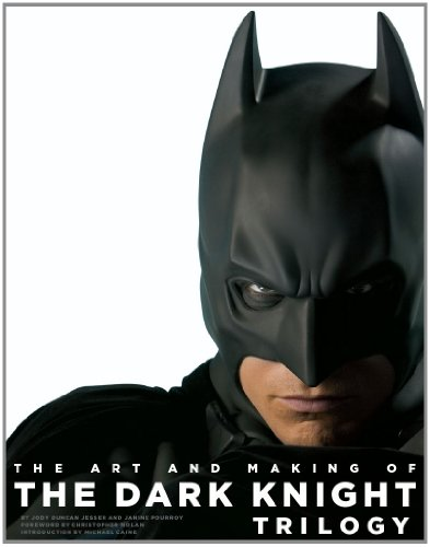 The Art and Making of The Dark Knight Trilogy, Jody Duncan Jesser, The Dark Knight Rises