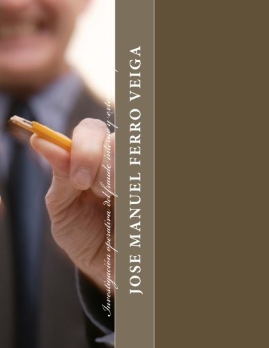 Investigación operativa del fraude interno y externo empresarial (Spanish Edition)