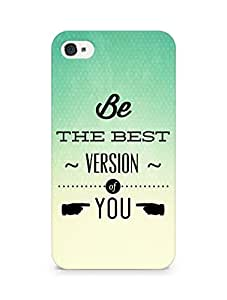 Amez Be the Best version of Yourself Back Cover For Apple iPhone 4