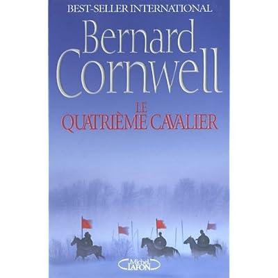 LE QUATRIEME CAVALIER de Bernard Cornwell 41my5kA6BiL._SS400_