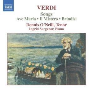Verdi Songs: Ave Maria / Il Mistero / Brindisi