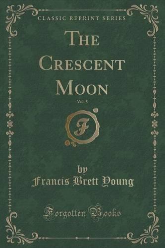 the-crescent-moon-vol-5-classic-reprint