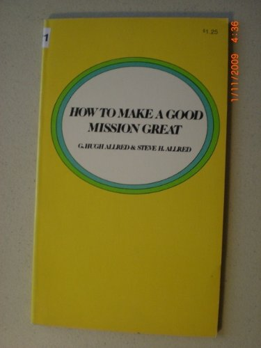 HOW TO MAKE A GOOD MISSION GREAT, J.I. GALAN