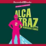 Alcatraz Versus the Scrivener's Bones: Alcatraz, Book 2 (       UNABRIDGED) by Brandon Sanderson Narrated by Ramon de Ocampo