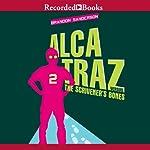 Alcatraz Versus the Scrivener's Bones: Alcatraz, Book 2 | Brandon Sanderson