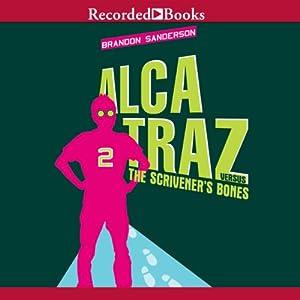 Alcatraz Versus the Scrivener's Bones Audiobook