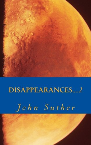 Disappearances.....?: Volume 1 (Chief)