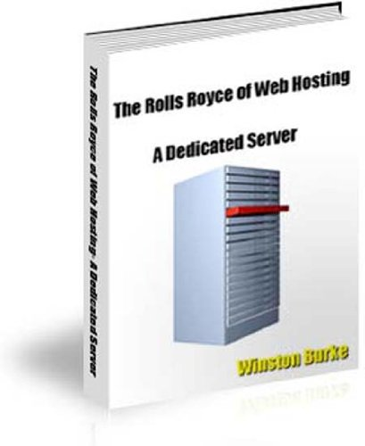The Rolls Royce of Web Hosting-A Dedicated Server