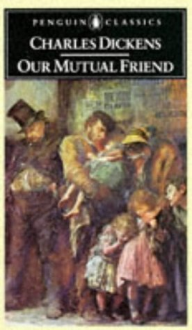 our-mutual-friend-english-library-by-dickens-charles-1995-mass-market-paperback