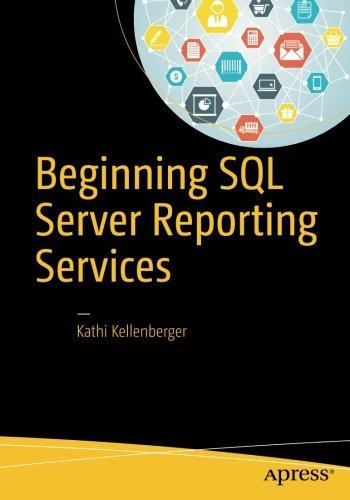 Beginning SQL Server Reporting Services [Kellenberger, Kathi] (Tapa Blanda)