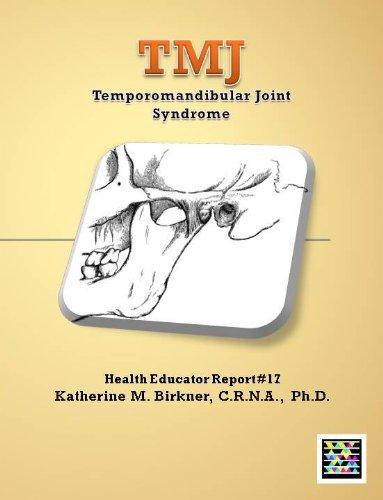 Tmj/Temporomandibular Joint Syndrome - Health Educator Report #17