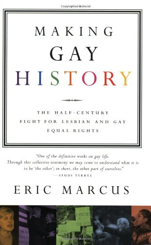 Making Gay History: The Half Century Fight for Lesbian...