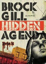 Hidden Agenda Dvd! Brock Gill