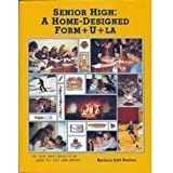 Senior High: A Home-Designed Form+U+La