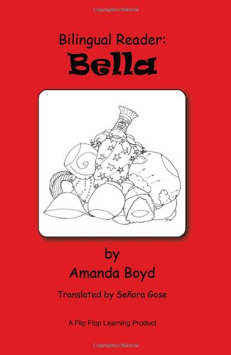 Bilingual Reader: Bella (English and Spanish Edition)