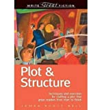 img - for [ WRITE GREAT FICTION: PLOT & STRUCTURE: TECHNIQUES AND EXERCISES FOR CRAFTING A PLOT THAT GRIPS READERS FROM START TO FINISH Paperback ] Bell, James Scott ( AUTHOR ) Oct - 06 - 2004 [ Paperback ] book / textbook / text book