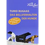 Das Bellverhalten der Hundevon &#34;Turid Rugaas&#34;