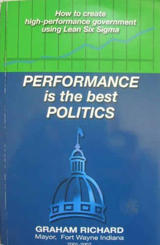 Performance Is the Best Politics