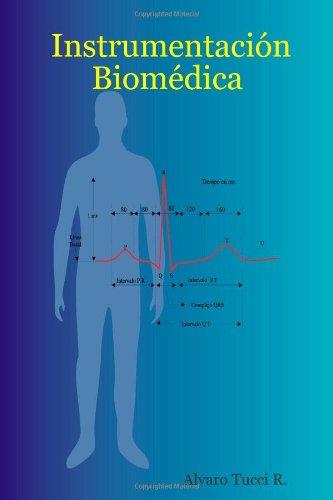Instrumentación Biomédica (Spanish Edition)