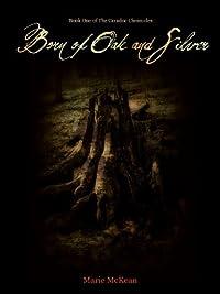 (FREE on 9/12) Born Of Oak And Silver by Marie McKean - http://eBooksHabit.com