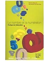 Le nombre et la numérotation : Pratique de rééducation