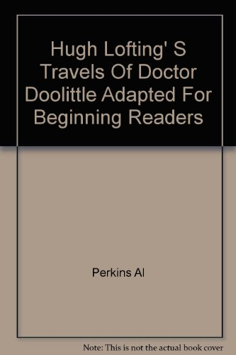 Hugh Lofting' S Travels Of Doctor Doolittle Adapted For Beginning Readers
