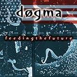 Feeding the Future by Dogma