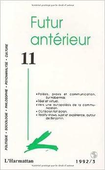 Futur anterieur 11 french edition futur anterieur 11 for Future interieur