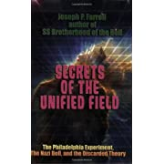 "Secrets of the Unified Field: The Philadelphia Experiment, The Nazi Bell, and the Discarded Theory (Kindle Edition) By Joseph P. Farrell          Click for more info     Customer Rating:       First tagged ""ufo"" by Julie M. Taylor ""julietaylor8"""