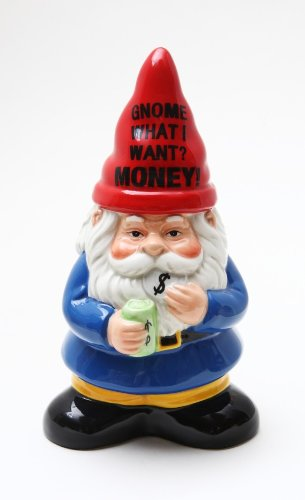 "6.50 Inch Ceramic ""Gnome What I Want? Money!"" Savings Piggy Bank - 1"