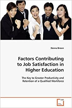 education and job satisfaction relationship The relationship between job training and job satisfaction: a review of literature: 104018/javet2010040103: as stand-alone concepts, job satisfaction and job training have each been.